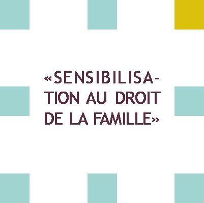 Sensibilisation au droit de la famille